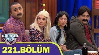Güldür Güldür Show 221.Bölüm (Tek Parça Full HD)