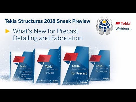Tekla Structures 2018 New Features - Precast Concrete