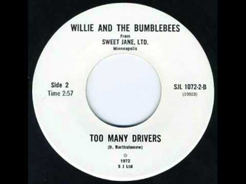 Willie & The Bumblebees - Too Many Drivers - Sweet Jane LTD