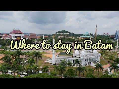 WHERE TO STAY IN BATAM!- 3 Hotel Reviews