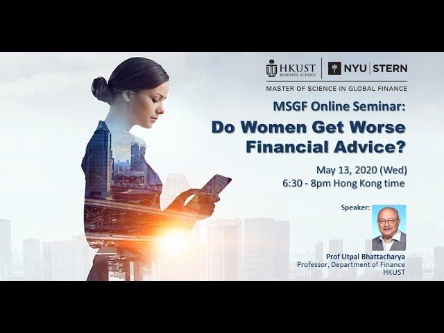 MSGF Online Seminar: Do Women Get Worse Financial Advice?