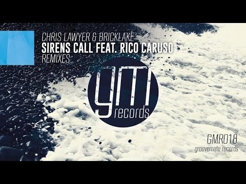 Chris Lawyer & Bricklake - Sirens Call feat. Rico Caruso (Johnnie Pappa & Jack Derek Remix)