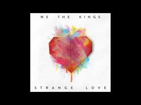 We The Kings Strange Love Full Album 2015