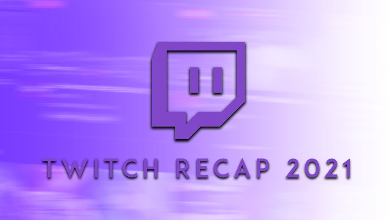 How to get Twitch Recap? Here's more about your 2020 on Twitch