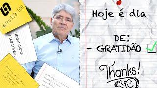 GRATIDÃO / HOJE É DIA - 005