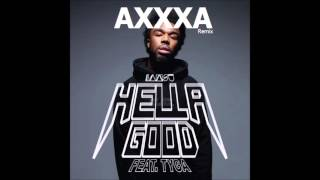 IAMSU! - Hella Good feat. Tyga (AXXXA Remix)
