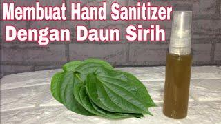 Membuat hand sanitizer sendiri dengan 1 bahan aja, yaitu daun sirih. bikin nya super gampang banget. kenapa menggunakan sirih? karena sirih adalah ...