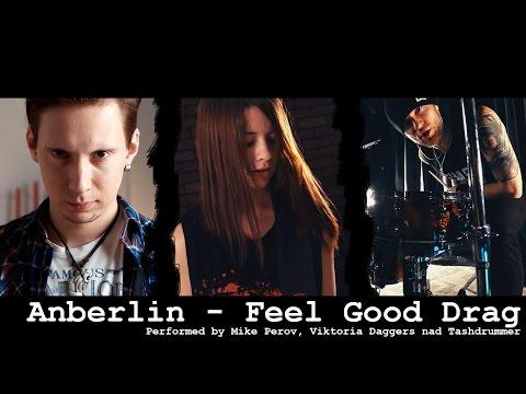 Anberlin  Feel Good Drag Full