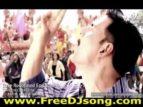 Chinta Ta Chita Chita DJ Lemon O2 and SRK Mix (Album Video Promo)