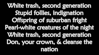 Bad Religion - White Trash (Second Generation) Lyrics