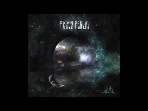 Pervy Perkin - Of Echoes and Reflections