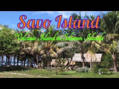 Visiting Savo Island,  Volcanic Island in Solomon Islands