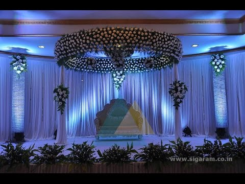 Sigaram Wedding Amp Reception Stage Decorators In