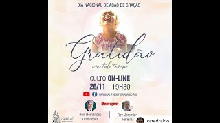 Culto Dia Nacional de Ações de Graças   Igreja Presbiteriana do Rio   26.11.2020