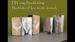 DIY easy Bookfolding - Buchfalten Herz, leicht, deutsch