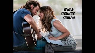 Wika & Greenside - Shallow (cover)