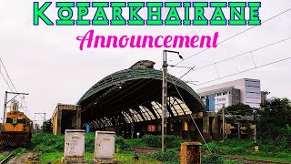 Koparkhairane Station Announcement.