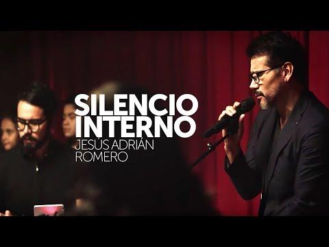Silencio Interno -Jesús Adrián Romero // Video Oficial