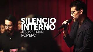#NUEVO - Silencio Interno -Jesús Adrián Romero // Video Oficial