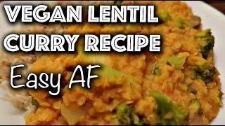 EASY VEGAN LENTIL CURRY RECIPE! (Daniel's Famous Curry)