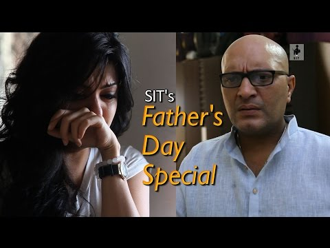 SIT | Short Film | Father's Day Special