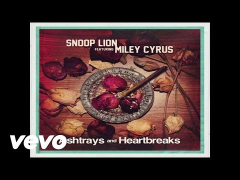 Snoop Lion - Ashtrays and Heartbreaks (Audio) ft. Miley Cyrus