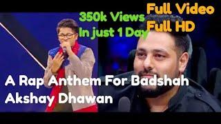 A Rap Anthem For Badshah | Akshay Dhawan | Dil Hai Hindustani 2 9th sep
