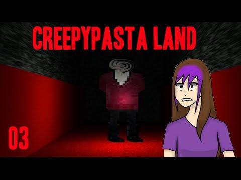 THE THEATER | Creepypasta Land | 03