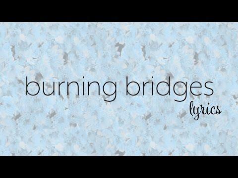 Bea Miller - burning bridges (Lyric Video)