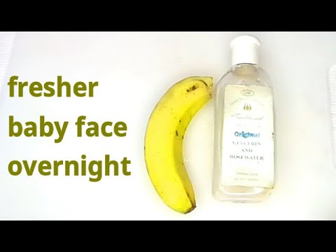 MIX ROSE WATER WITH BANANA BEFORE BED GET FRESH BABY FACE