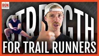 Strength Training For Trail Runners | 3 Exercises