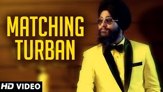 Matching Turban - Gursim Singh - Raftaar Records - New Punjabi Songs 2014  - Official Song