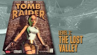 Tomb Raider (1996) - Level 3: The Lost Valley