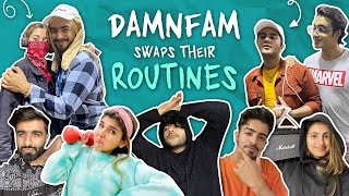 DAMNFAM SWAPS THEIR ROUTINES 😱 🔄 | DAMNFAM |