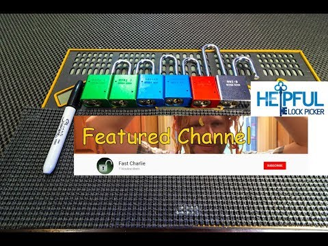 [165] Featured Lock Sport Channel Of The Week: Fast Charlie