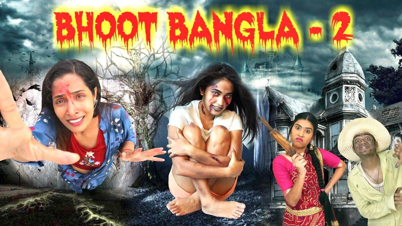 BHOOT Bangla - 2   A HORROR Story   Shruti Arjun Anand