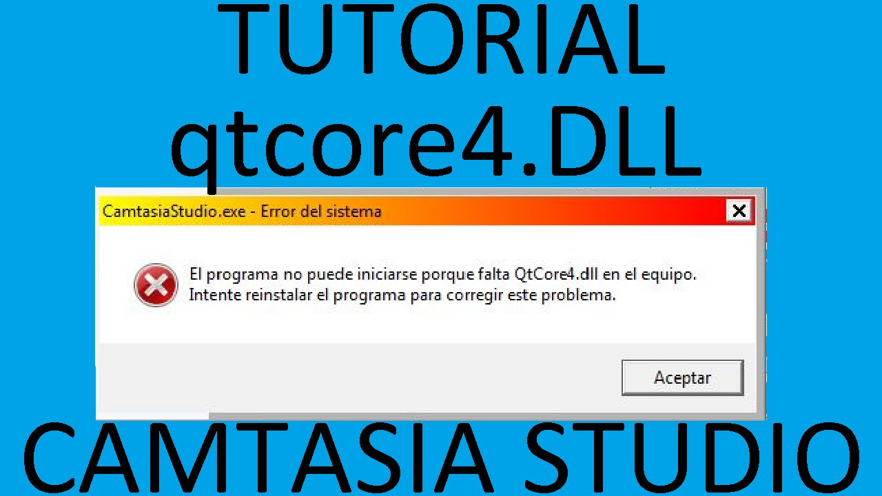 Tutorial qtcore4.dll Camtasia Studio 8 (MI PRIMER TUTORIAL) - YouTube