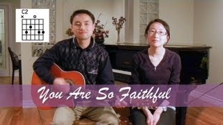 You Are So Faithful (acoustic guitar cover) (with lyrics & chords) [SuzGidFung]