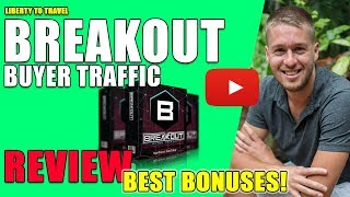 Breakout Buyer Traffic Review - 🛑 STOP 🛑 YOU 1001% HAVE TO WATCH THIS 📽 BEFORE BUYING 👈