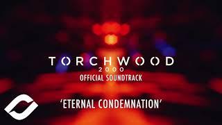 Torchwood 2000 OST | Eternal Condemnation - James Jarvis