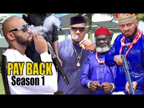 THE PAY BACK SEASON 1-2020 YUL EDOCHIE TRENDING NOLLYWOOD ONLINE MOVIE