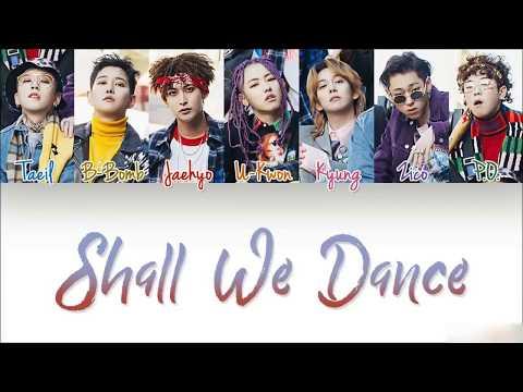 Block B (블락비) 'Shall We Dance' [Color Coded Han|Rom|Eng lyrics]