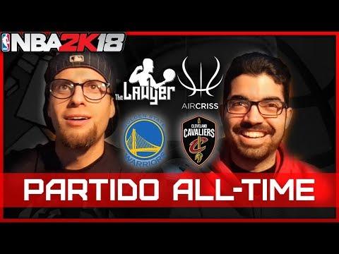 NBA 2K18 ALL TIME - WARRIORS vs CAVS - TheLawyer3 vs AIRCRISS