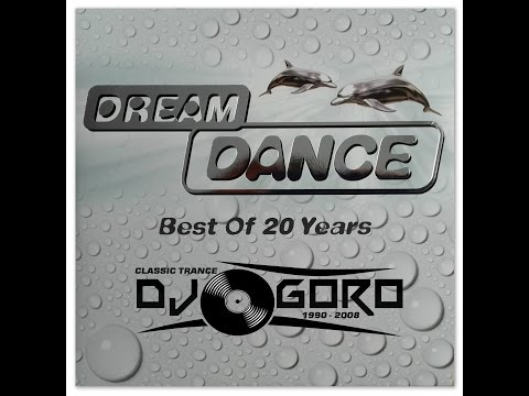 Dream Dance - Best Of 20 Years Part I // 100% Vinyl // 1994-2006 // Mixed By DJ Goro