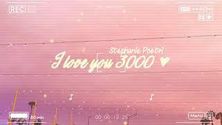 Download lagu Lyrics Vietsub I Love You 3000 Stephanie Poetri