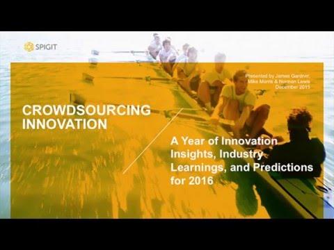 Spigit Panel Webinar: 2015 Innovation Insights, 2016 Innovation Predictions