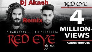 red-eye-akh-laal-laji-surapuria-reggaton-remix-dj-akash