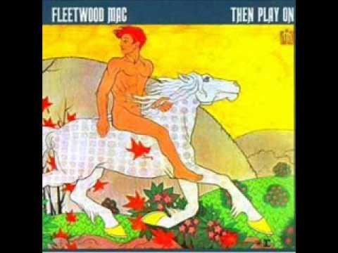 FLEETWOOD MAC   Oh Well 1969