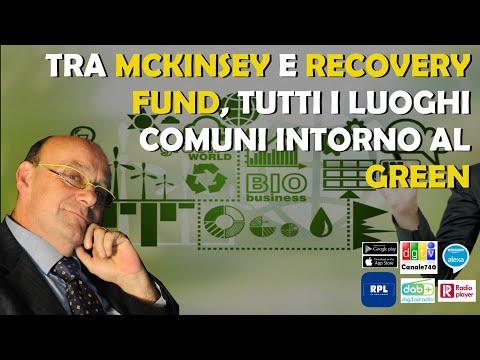 Tra MCKinsey e Recovery Fund tutti i luoghi comuni del Green