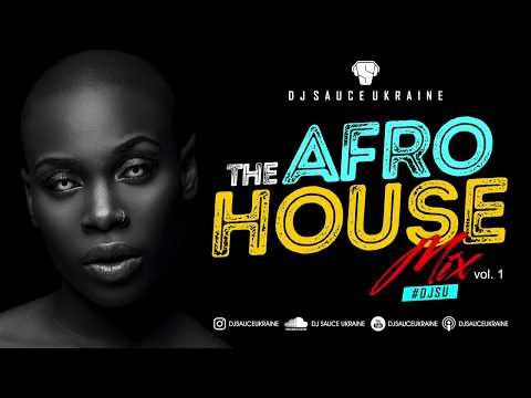 Afro House Mix 2018 I BEST OF AFRO HOUSE MIX by DJ SAUCE UKRAINE